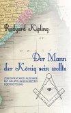 Der Mann, der König sein wollte (eBook, ePUB)