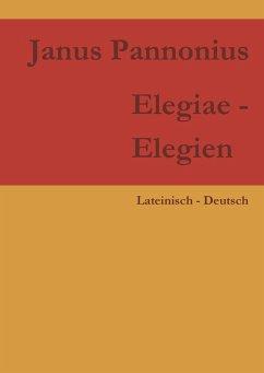 Elegiae - Elegien (eBook, ePUB)