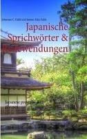 Japanische Sprichwörter & Redewendungen (eBook, ePUB)