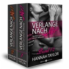 Verlange nach mir! - Verführt von einem Milliardär - band 1-2 (eBook, ePUB) - Taylor, Hannah