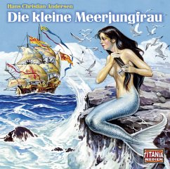 Die kleine Meerjungfrau, Audio-CD - Andersen, Hans Christian