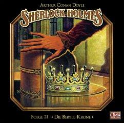 Die Beryll-Krone / Sherlock Holmes Bd.21 (1 Audio-CD) - Doyle, Arthur Conan