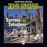 Xorrons Totenheer / Geisterjäger John Sinclair Bd.106 (1 Audio-CD)