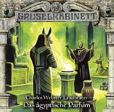 Das ägyptische Parfüm / Gruselkabinett Bd.103 (1 Audio-CD)