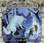 Der weiße Wolf von Kostopchin / Gruselkabinett Bd.107 (1 Audio-CD)