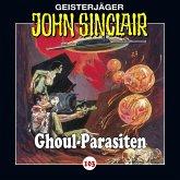 Ghoul-Parasiten / Geisterjäger John Sinclair Bd.103 (1 Audio-CD)