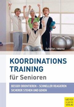 Koordinationstraining für Senioren (eBook, PDF) - Schaller, Hans J.; Wernz, Panja