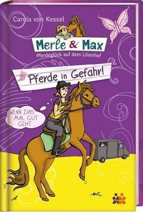 Buch-Reihe Merle & Max von Carola von Kessel