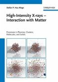 High-Intensity X-rays - Interaction with Matter (eBook, PDF)