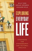 Exploring Everyday Life