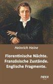 Florentinische Nächte. Französische Zustände. Englische Fragmente