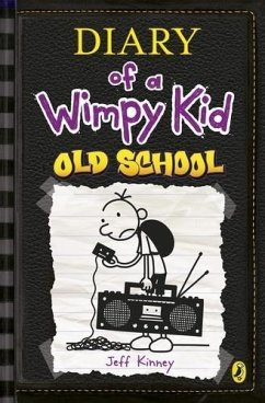 Old School (Diary of a Wimpy Kid book 10) - Kinney, Jeff
