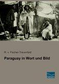 Paraguay in Wort und Bild