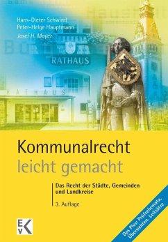 Kommunalrecht - leicht gemacht - Mayer, Josef H.