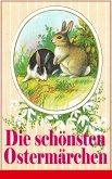 Die schönsten Ostermärchen (eBook, ePUB)