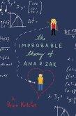 The Improbable Theory of Ana and Zak (eBook, ePUB)
