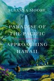 Paradise of the Pacific (eBook, ePUB)