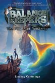 Balance Keepers, Book 2: The Pillars of Ponderay (eBook, ePUB)