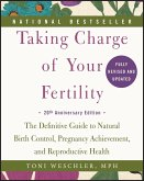 Taking Charge of Your Fertility (eBook, ePUB)