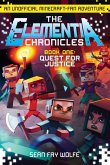 The Elementia Chronicles #1: Quest for Justice (eBook, ePUB)