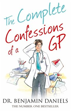 The Complete Confessions of a GP (The Confessions Series) (eBook, ePUB) - Daniels, Benjamin