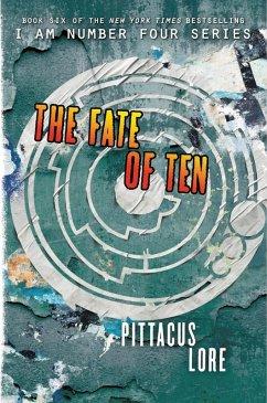 The Fate of Ten (eBook, ePUB) - Lore, Pittacus