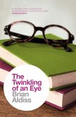 The Twinkling of an Eye (The Brian Aldiss Collection) (eBook, ePUB)