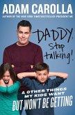 Daddy, Stop Talking! (eBook, ePUB)