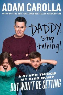 Daddy, Stop Talking! (eBook, ePUB) - Carolla, Adam