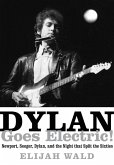 Dylan Goes Electric! (eBook, ePUB)