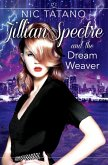 Jillian Spectre and the Dream Weaver (The Adventures of Jillian Spectre, Book 2) (eBook, ePUB)