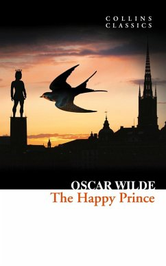 The Happy Prince and Other Stories (Collins Classics) (eBook, ePUB) - Wilde, Oscar
