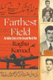 Farthest Field: An Indian Story of the Second World War (eBook, ePUB)