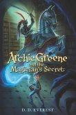 Archie Greene and the Magician's Secret (eBook, ePUB)