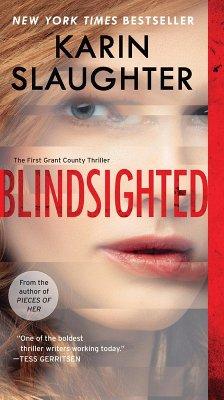 Blindsighted (eBook, ePUB) - Slaughter, Karin