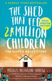 The Shed That Fed a Million Children: The Mary's Meals Story (eBook, ePUB)