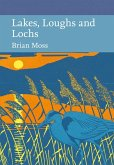 Lakes, Loughs and Lochs (Collins New Naturalist Library, Book 128) (eBook, ePUB)