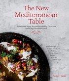 The New Mediterranean Table (eBook, ePUB)