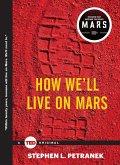 How We'll Live on Mars (eBook, ePUB)