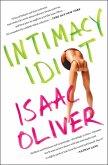 Intimacy Idiot (eBook, ePUB)