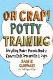 Oh Crap! Potty Training (eBook, ePUB)