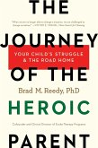 The Journey of the Heroic Parent (eBook, ePUB)