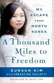 A Thousand Miles to Freedom (eBook, ePUB)