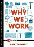 Why We Work (eBook, ePUB)