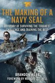 The Making of a Navy SEAL (eBook, ePUB)