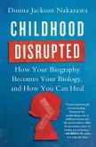 Childhood Disrupted (eBook, ePUB)
