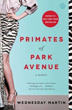 Primates of Park Avenue (eBook, ePUB) - Martin, Wednesday
