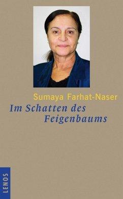 Im Schatten des Feigenbaums (eBook, ePUB) - Farhat-Naser, Sumaya