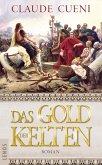 Das Gold der Kelten (eBook, ePUB)