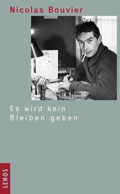 Es wird kein Bleiben geben (eBook, ePUB) - Bouvier, Nicolas